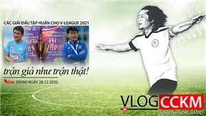 V-League 2021 trước giờ khai màn - Đánh trận giả như trận thật!