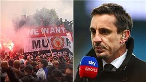 MU: Vì sao Gary Neville tiên phong chống đối Super League, đòi chủ Mỹ bán MU?