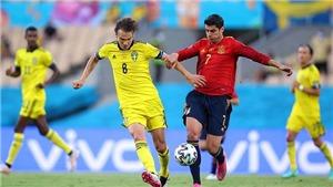 ĐIỂM NHẤN Tây Ban Nha 0-0 Thụy Điển: Nỗi thất vọng mang tên Morata