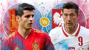Điểm nhấn Tây Ban Nha 1-1 Ba Lan: Morata, Lewandowski thông nòng. Cả 2 vẫn có thể bị loại