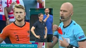 Tin EURO 28/6: Hà Lan gặp dớp thẻ đỏ kỳ lạ ở EURO. Thống kê đáng buồn về Ronaldo
