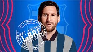 Messi hết hợp đồng với Barcelona, chính thức là cầu thủ tự do
