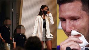 Vợ Messi bùi ngùi khi phải rời đi, hội WAGs Barcelona cùng chia sẻ