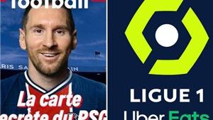 Vì Messi, Ligue 1 sẵn sàng thay đổi cả điều lệ
