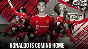 Bóng đá hôm nay 31/8: Ronaldo chính thức gia nhập MU. Real Madrid xong vụ Camavinga