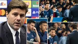Giới chủ PSG nổi giận vì cách hành xử của Pochettino với Messi