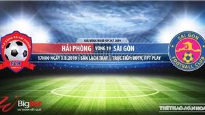 Trực tiếp bóng đá: Hải Phòng vs Sài Gòn (17h00 hôm nay), V-League 2019