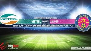 Soi kèo bóng đá: Viettel đấu với Sài Gòn FC (18h00 hôm nay). Trực tiếp V League 2019