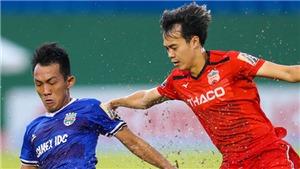 Bóng đá Việt Nam ngày 17/8: Tuấn Anh tiết lộ nguyên nhân HAGL thua đậm, HLV Huỳnh Đức chê Đức Chinh