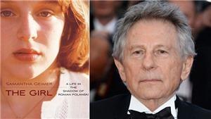 Nạn nhân vụ hiếp dâm của đạo diễn Roman Polanski ra tòa để kết thúc vụ án