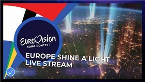 Eurovision vẫn tỏa sáng dù phải hủy đêm chung kết