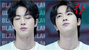 Thương quá, Jin BTS nổi khùng thế này mà vẫn bị bơ đẹp!