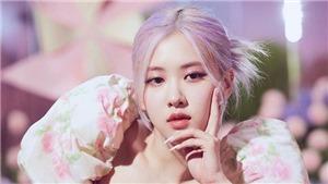 Lộ ảnh mới chưa chỉnh sửa của Rose Blackpink, có đẹp như trên MV?