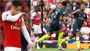 ĐIỂM NHẤN Arsenal 0-2 Man City: Oezil mất hút, Sterling rất đáng sợ. Pep sẽ phá lời nguyền