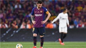 Barcelona 1-2 Valencia: Messi nổ súng, Barca vẫn mất cúp trong đau đớn