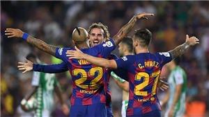 Barcelona 5-2 Real Betis: Griezmann rực sáng trong ngày Messi và Suarez không ra sân