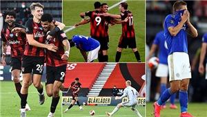 Bournemouth 4-1 Leicester: Thua sốc, Leicester sắp bị MU đá khỏi Top 4