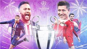 Lịch thi đấu, trực tiếp bóng đá chung kết cúp C1 Champions League: PSG vs Bayern Munich