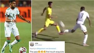 Riyad Mahrez lập siêu phẩm solo, fan Algeria và Man City phát cuồng