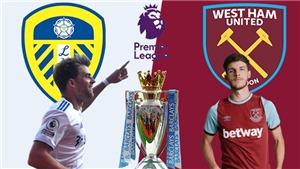 Kết quả bóng đá 11/12, sáng 12/12:  West Ham thắng ngược Leeds. Muang Thong hòa kịch tính