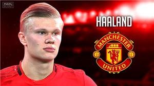 Chuyển nhượng 15/1: MU nên mua Erling Haaland, Barcelona sắp có sao trẻ Man City