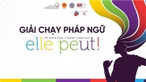 Giải chạy Pháp ngữ Course de la Francophonie: 'Cô ấy có thể!'