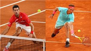 Lịch thi đấu, trực tiếp tennis Roland Garros hôm nay: Chung kết sớm Djokovic vs Nadal