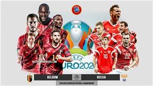 Lịch thi đấu bóng đá hôm nay. Trực tiếp Bỉ vs Nga. VTV3, VTV6