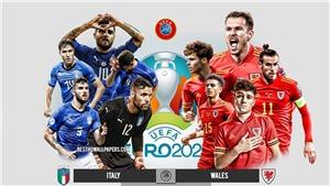 Kết quả bóng đá 20/6, sáng 21/6. Ý toàn thắng vòng bảng, Thụy Sĩ nuôi hy vọng đi tiếp