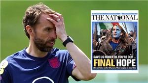 Báo Scotland cầu khẩn Ý đánh bại Anh