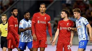 Kết quả bóng đá 9/8, sáng 10/8. Liverpool thắng dễ Osasuna