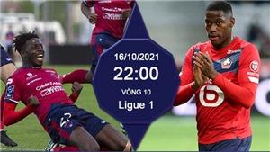 Soi kèo nhà cái Clermont vs Lille. Nhận định, dự đoán bóng đá Pháp (22h00, 16/10)