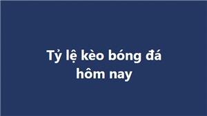 Tỷ lệ kèo, soi kèo nhà cái, nhận định bóng đá hôm nay ngày 25/10, 26/10