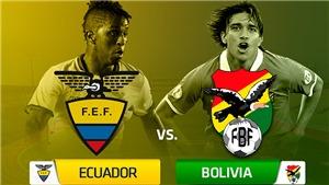 TRỰC TIẾP bóng đá Ecuador vs Bolivia, Vòng loại World Cup 2022 (7h30, 8/10)