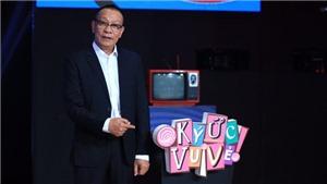 Nhà báo Lại Văn Sâm tiếp tục làm MC 'Ký ức vui vẻ' mùa 2