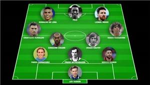 VIDEO: Đội hình 11 cầu thủ xuất sắc nhất mọi thời đại