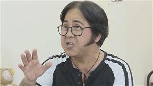 Ở tuổi 63, nghệ sĩ Bạch Long không muốn là gánh nặng của em trai Thành Lộc