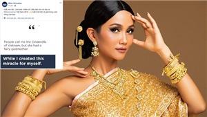 Câu nói nào của H'Hen Niê đang được tổ chức Miss Universe kêu gọi lan tỏa khắp thế giới?