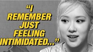 Rose kể về lần đầu gặp Blackpink, tiết lộ Jennie đã 'dạy dỗ' mình như thế nào