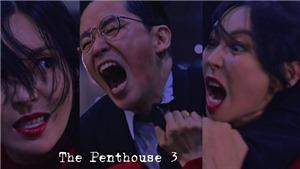 'Penthouse 3': Cảnh Cheon Seo Jin, Ju Dan Tae đánh nhau nảy lửa nhìn từ hậu trường?