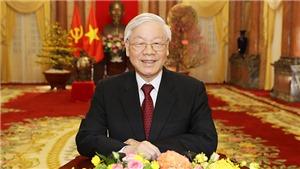LỜI CHÚC TẾT XUÂN KỶ HỢI 2019 của Tổng Bí thư, Chủ tịch nước Nguyễn Phú Trọng