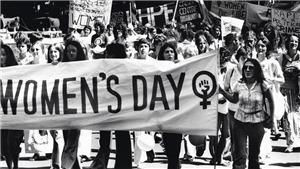 Nguồn gốc Ngày Quốc tế Phụ nữ và những ngày 8/3 đáng nhớ trong lịch sử