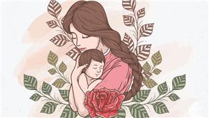 Lời chúc Ngày của Mẹ thể hiện tình yêu thương kính trọng