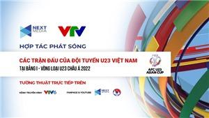 Next Media sở hữu trọn vẹn bản quyền bảng I- VL Giải U23 châu Á 2022