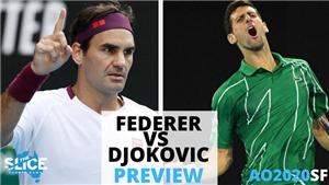 Xem trực tiếp bán kết Úc mở rộng Federer vs Djokovic ở đâu?