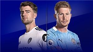 Link xem trực tiếp Leeds vs Man City.Xem trực tiếp bóng đá Anh vòng 4