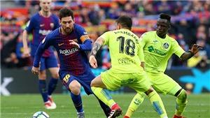 Link xem trực tiếp bóng đá Getafe vs Barcelona. Xem trực tiếp bóng đá Tây Ban Nha
