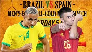 Video U23 Brazil vs Tây Ban Nha, Olympic 2021: Clip bàn thắng highlights