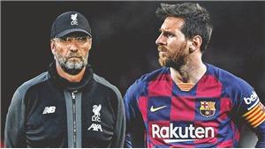 Klopp: 'Ai lại không muốn có Messi, nhưng với con số đó thì Liverpool chịu'