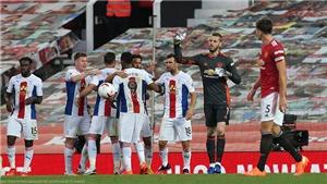 CĐV sợ MU xuống hạng sau trận thua Crystal Palace